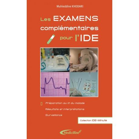 Les examens complémentaires pour l'IDE