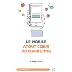 Le mobile, atout cœur du marketing