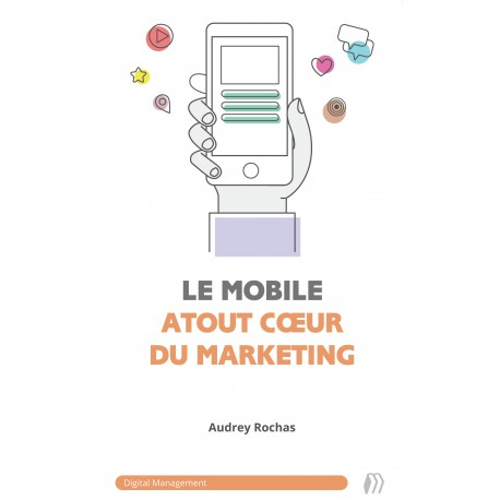 Le mobile, atout cœur du marketing